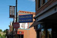 Outside shots of businesses in Livingston, Montana. Livingston Floral & Gifts.