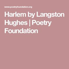 Harlem by Langston Hughes | Poetry Foundation