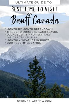 Best time to go to Banff: Find the best time to visit Banff National Park with this ulimate guide that includes Banff monthly activities events and temperatures to plan your trip. Best Time to visit Banff with monthly breakdown Travel Cool Places To Visit, Places To Travel, Travel Destinations, Vancouver, Bora Bora, Quebec, Couple Disney, Travel Guides, Travel Tips