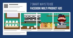 Multi Product Ads are quickly becoming one of the best ways to advertise on Facebook and Instagram! Learn 7 great ways to get the most out of them!