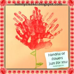 "Let Your Little One #Craft a ""Hand""ful of Flowers for Mother's Day!  Pretty #Gift For Mothers and Grandmothers or Any Special Lady You Love.  Wishing Sunshine and SunnyDaz4U.blogspot.com"