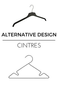Cintres design  http://www.homelisty.com/alternatives-design-objets-quotidien/