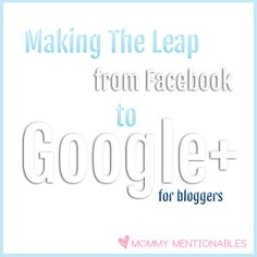 Making the Leap from Facebook to Google+