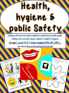 This unit incorporates activities to help support and teach procedures about health, safety and hygiene. It is best suited for grades 3 to 7 and ESL. $ ESL World