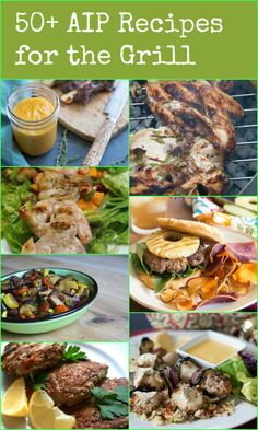 50+ AIP Recipes for the Grill - Gutsy By Nature