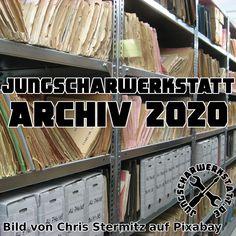 Das Jungscharwerkstatt-Archiv 2020 Archive, Work Shop Garage, Guys, Ideas, Pictures
