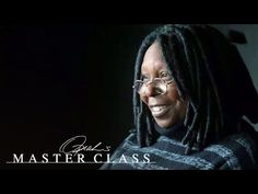 Why Whoopi Goldberg Never Wanted to Be Glamorous | Oprah's Master Class | Oprah Winfrey Network - YouTube
