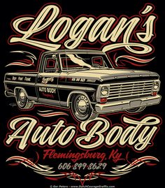 Logan's Auto Body Ford F100 T-shirt logo #hotrod #hot #rod #Ford #f100 #pickup #truck #tshirt #logo #artwork