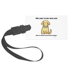 We Used To Be Wolves Large Luggage Tag