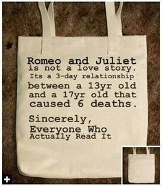 """""""According to my Shakespeare Professor, Shakespeare himself intended """"Romeo and Juliet"""" to depict the fickleness of young """"love."""" It's basically a tragic satire about two naive Teenagers. That Shakespeare was a genius. Young Love, Romeo And Juliet, Just For Laughs, Laugh Out Loud, The Funny, True Stories, Book Worms, Nerdy, My Books"""
