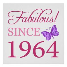 Fabulous Since 1964 Poster. A cute 40th birthday party design for women, with pink lettering and a purple butterfly.