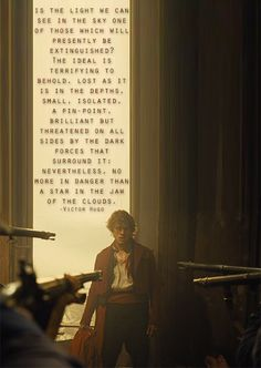 Perfect quote. Hugo you are a genius. Les Miserables.