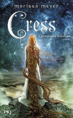 Cress (The Lunar Chronicles, by Marissa Meyer (French cover) Scarlet, Ya Books, Good Books, Teen Books, The Lunar Chronicles, Science Fiction, Marissa Meyer Books, Cress, Beautiful Book Covers