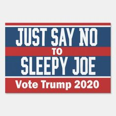 Trump Is My President, Vote Trump, Creepy Joe Biden, Conservative Memes, Trump Quotes, Just Say No, Trump Sign, Trump Train, Sayings