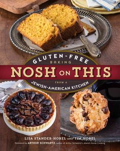 No cookie, strudel, brownie, pie, cake, tart, or treat left behind. This is the promise Lisa Stander-Horel made when her family went gluten-free more than a decade ago. Now Nosh on This presents more
