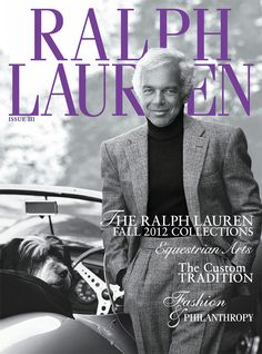 Explore the Ralph Lauren Fall 2012 Collections, Equestrian Arts, The Custom Tradition and more.