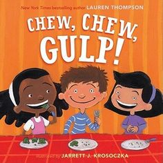 Chew, Chew, Gulp! Depending on the food, there can be many ways to eat it!  Simple, rhyming text.  Wish the pictures were a little bigger, some foods were difficult for my kiddos to identify but they had fun picking out what the kids in the  book were eating.