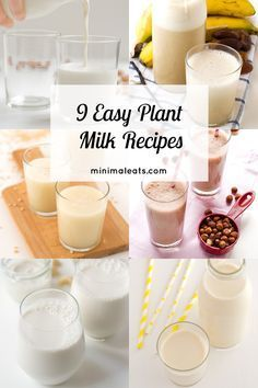 9 Easy Plant Milk Recipes #vegan #glutenfree