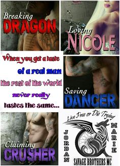 ☆★☆ ALPHA BIKER ZONE ☆★☆  When you get a taste of a real man, the rest of the world never really tastes the same... ~ Savage Brothers MC  Jordan Marie  01 BREAKING DRAGON $99c  Nicole At one time, I had everything I wanted in life. Or I thought I did, but I lived in black and white. Then, he exploded into my world. Dragon.  He's hot-blooded, cocky, stubborn as hell, and he drives me crazy. With him everything is more...It's more vibrant, more exciting, more...real.  Suddenly I have…