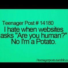 Noel I gotta tell you something... I'm.... I'm a potato @Petra Ral