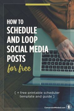 How to Schedule and Loop Social Media Posts for Free | Want to schedule social media posts with tools like Buffer or Edgar, but don't have a big budget? Here's how to do it for free, plus a free guide and template to set it all up. #blogging #socialmedia