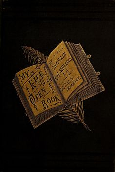 My Life is an Open Book, 1883.