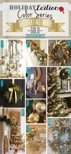 Holiday Color Series; Decorating with Gold. Gold holiday home decor   A Shade Of Teal