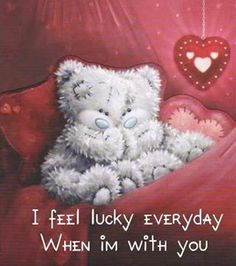 Tatty Teddy, Cute Quotes, Love Quotes For Him, Teddy Bear Quotes, Gata Marie, I Love My Hubby, Teddy Bear Pictures, Blue Nose Friends, Love You Images