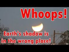 Lunar Eclipse doesn't work on your Globe | FLAT EARTH - YouTube