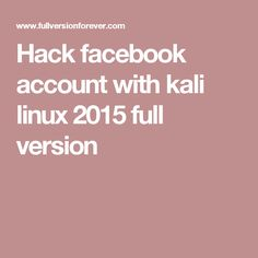 Hack facebook account with kali linux 2015 full version Kali Linux Hacks, Computer Network Security, Sql Injection, Hack Facebook, Phone Hacks, Knowledge Is Power, Accounting, Software, Coding