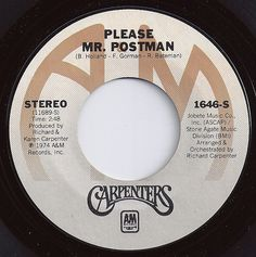 Please Mr. Postman / Carpenters / #1 on Billboard 1975