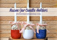 Patriotic Mason Jar Candle Holders, perfect for 4th of July!