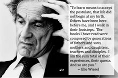 Elie Wiesel Quotes - Google Search