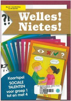 Welles! Nietes!: Kaartspel sociale talenten voor groep 1 tot en met 4. Amersfoort, Kwintessens (2010) - Jacqueline Venneman en Marita Nijenhuis