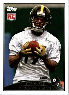 2009 Topps NFL Football ROOKIE Card # 348 Mike Wallace Pittsburgh Steelers (RC) - Mint Condition & Shipped In A Protective Screwdown Display Case! by Topps. $6.95. 2009 Topps NFL Football ROOKIE Card # 348 Mike Wallace Pittsburgh Steelers (RC) - Mint Condition & Shipped In A Protective Screwdown Display Case!