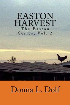 Easton Harvest: Easton Series, Vol. 2 by [Dolf, Donna]