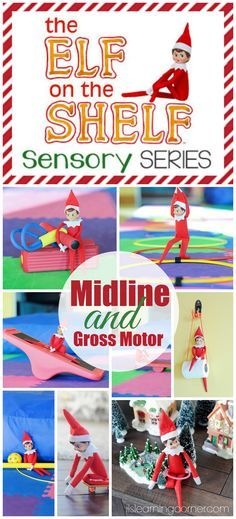Christmas - 13 Gross Motor and Midline Elf on the Shelf Activities
