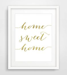 Gold print gold foil print home sweet home print by Designsbyritz