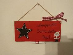Personalised Countdown to Christmas advent sleeps until Santa visits sign plaque Mummy Crafts, Christmas Countdown, Gifts For Friends, Advent, Santa, Craft Ideas, Sign, Creative, How To Make