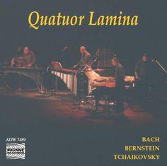 Bernstein/Tchaikovsky/Bach/Quatuor Lamina - Resonances