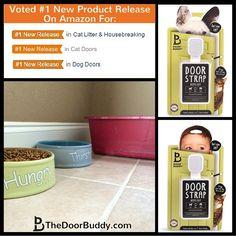 The Door Buddy received Amazon #1 new product release for cat doors, dog doors, & cat litter Housebreaking! :)