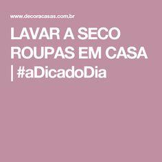 LAVAR A SECO ROUPAS EM CASA | #aDicadoDia