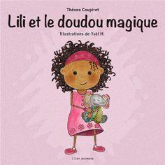 """Couverture de l'album illustré """"Lili et le doudou magique"""" de Théona Coupiret, illustré par Yaël H. disponible en exclusivité sur Amazon."""
