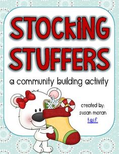 Stocking Stuffers FREEBIE! Students secretly stuff their classmates' stockings with compliments and notes of appreciation before the holiday.  I LOVE this!!
