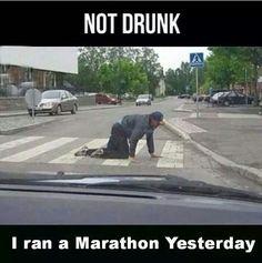 Not drunk, just ran a marathon