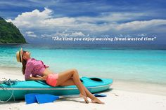 The time you enjoy wasting is not wasted time... #travel #quotes #travelquotes