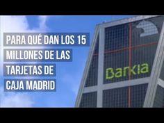 Vídeo: Para qué dan los 15 millones de euros en tarjetas de Caja Madrid >> Verne >> Blogs EL PAÍS