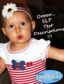 Speech Therapy Test Descriptions - You Found Them!