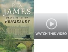 P.D.James at age 90.  Very impressive.  She continues Jane Austen's Pride and Prejudice.  Good.