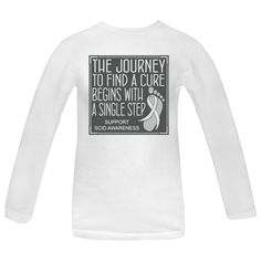 "Whether you're walking, jogging or running for a cause, you need to set yourself apart with this cute slogan design called ""The Journey to Find A Cure Begins With A Single Step"" Women's Long Sleeve T-Shirts for SCID awareness featuring a ribbon over a footprint to signify that every step counts. $21.99 awarenessribboncolors.com"